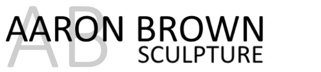Aaron Brown Sculpture